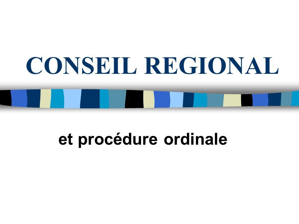 CONSEIL REGIONAL et procédure ordinale