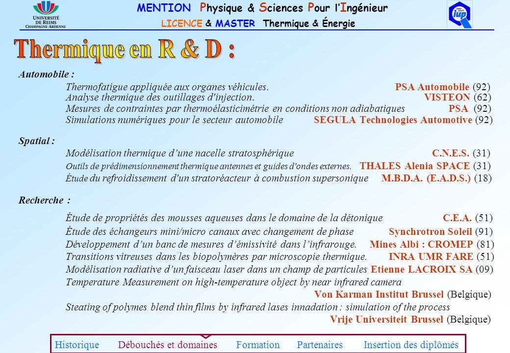 MENTION P hysique & S ciences P our l I ngénieur LICENCE & MASTER Thermique & Énergie Étudiants titulaires dun Bac + 2 D.E.U.G.