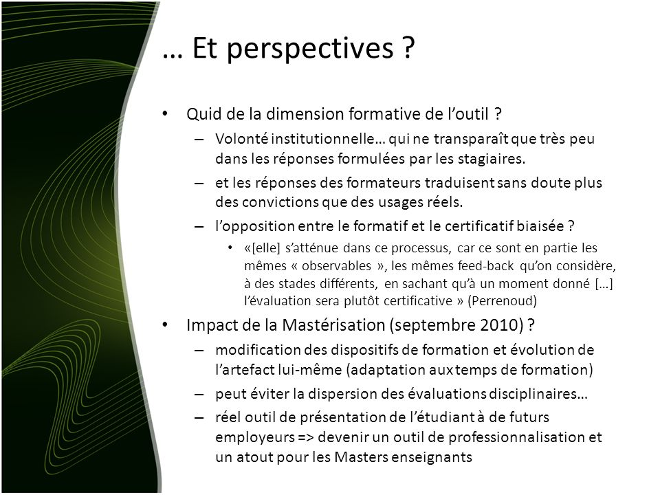 … Et perspectives .Quid de la dimension formative de loutil .