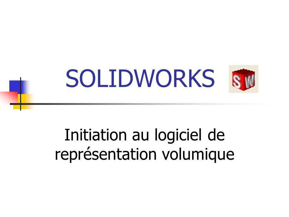 SOLIDWORKS Initiation au logiciel de représentation volumique