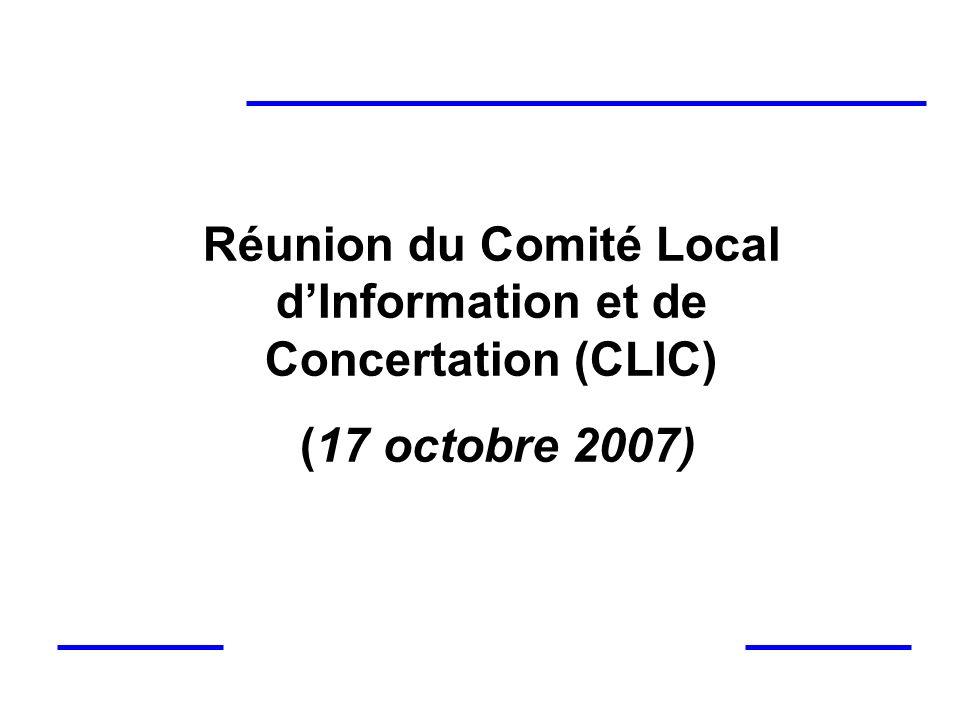 Réunion du Comité Local dInformation et de Concertation (CLIC) (17 octobre 2007)