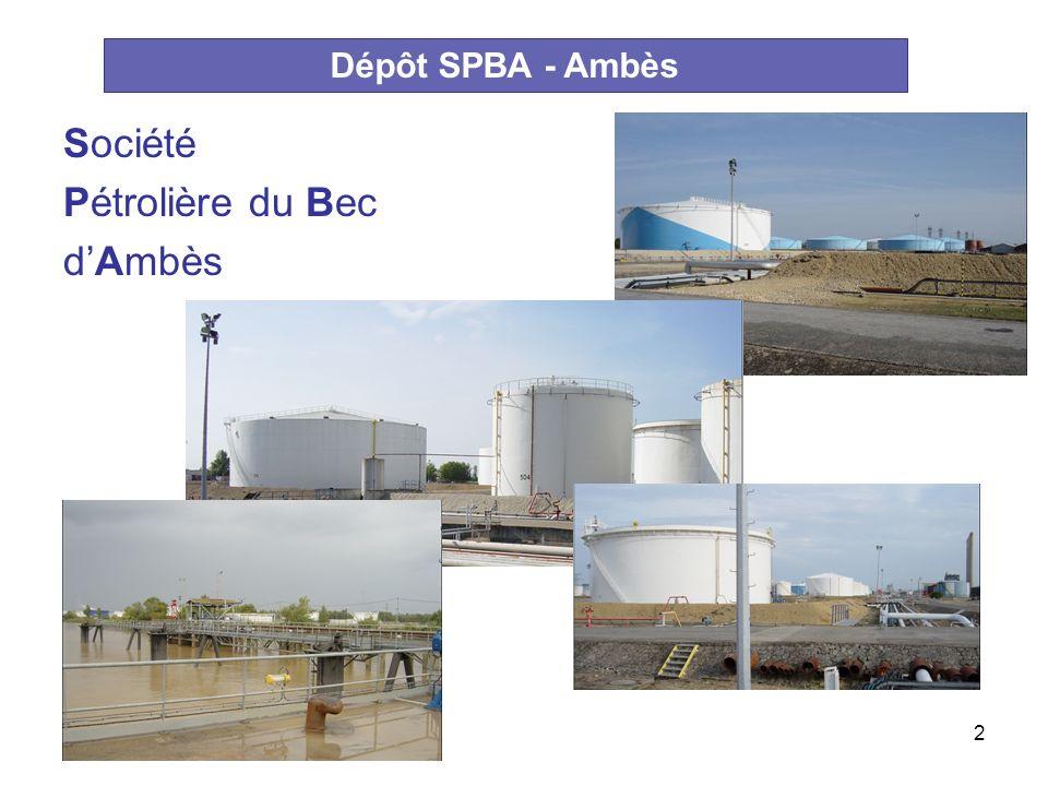2 Dépôt SPBA - Ambès Société Pétrolière du Bec dAmbès