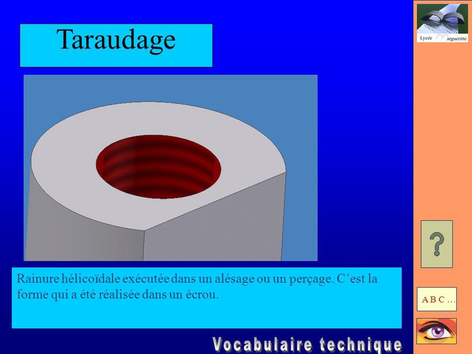 Chanfrein Surface conique ou plane obtenue par suppression dune arrête vive sur un cylindre ou sur un prisme.