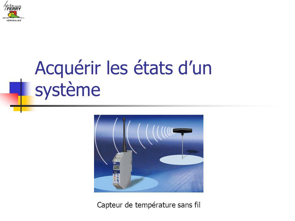 Acquérir les états dun système Capteur de température sans fil