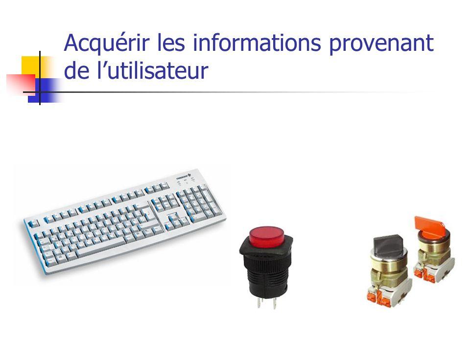 Acquérir les informations provenant de lutilisateur