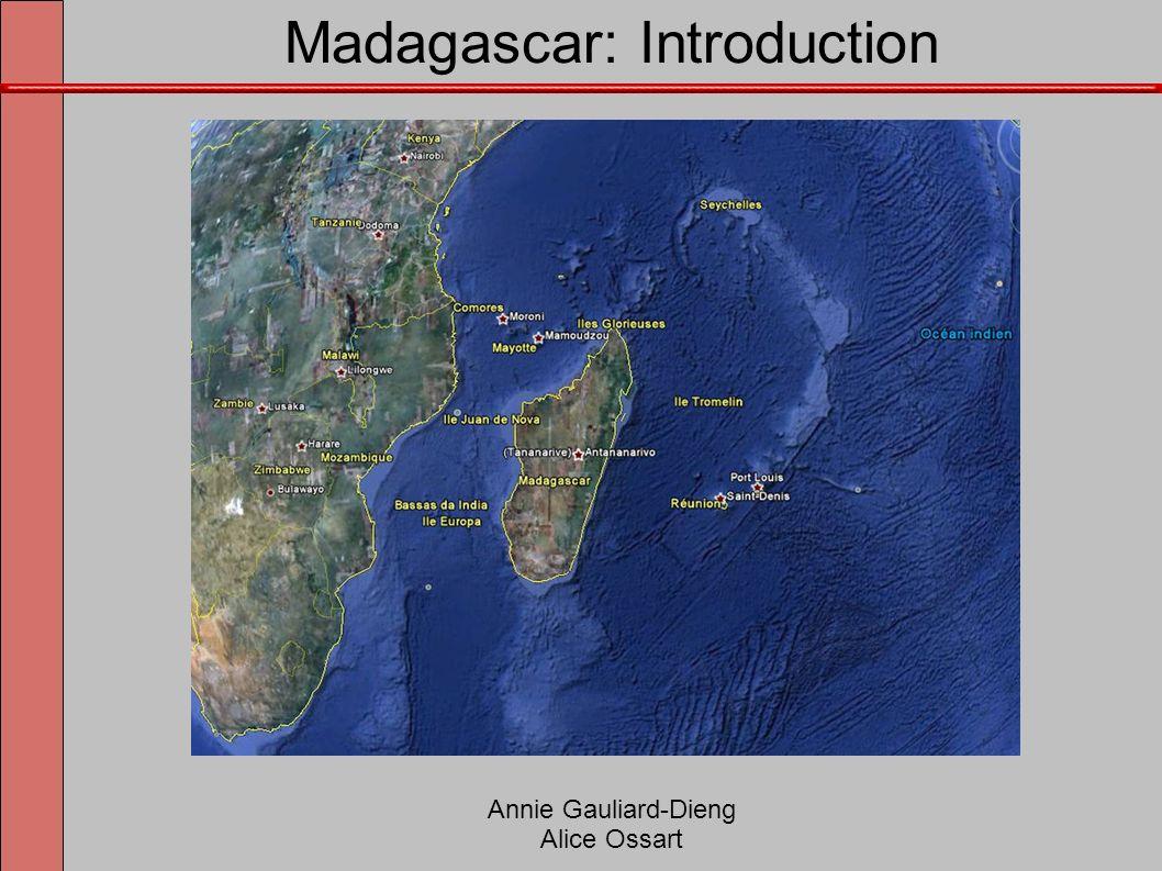 Madagascar: Géographie Sa superficie est celle de la France et de la Belgique.