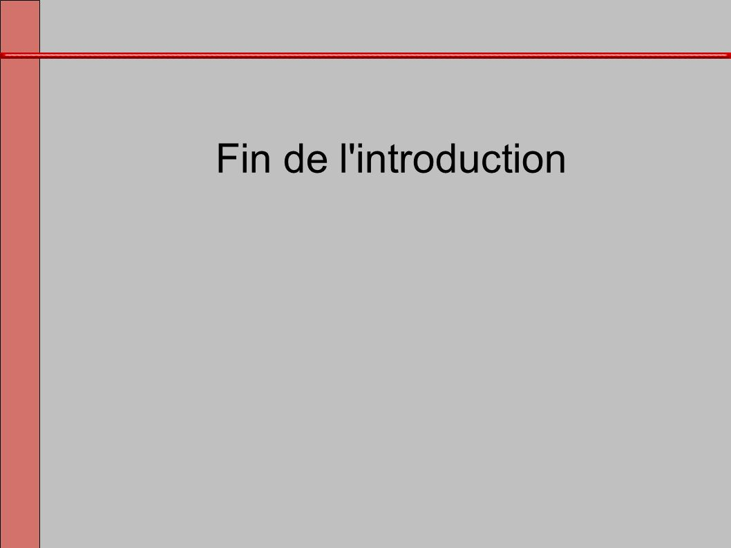 Fin de l'introduction