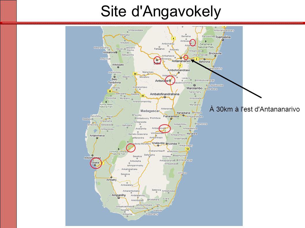 Site d'Angavokely À 30km à l'est d'Antananarivo