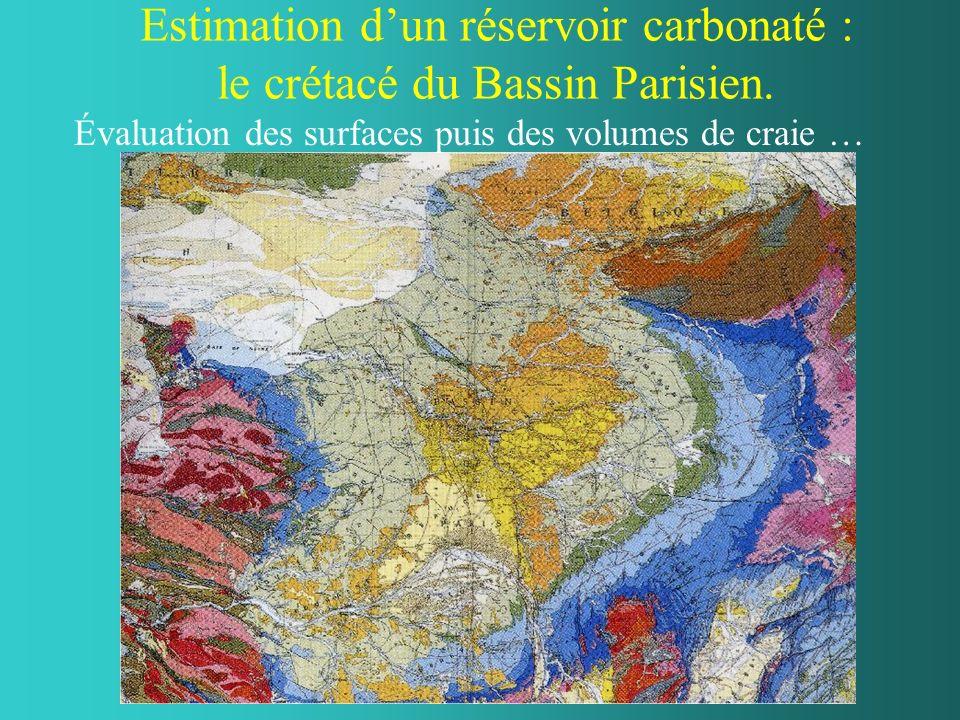 Estimation dun réservoir carbonaté : le crétacé du Bassin Parisien.