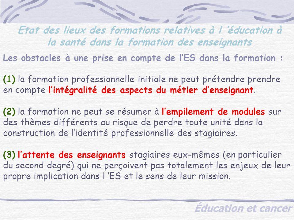 Les obstacles à une prise en compte de lES dans la formation : (1) la formation professionnelle initiale ne peut prétendre prendre en compte lintégralité des aspects du métier denseignant.