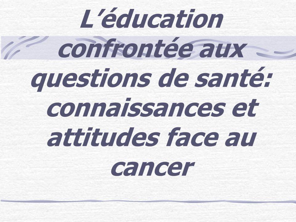 Education et cancer … la question de la formation … la question de la formation
