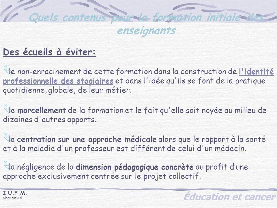 Éducation et cancer I.U.F.M.