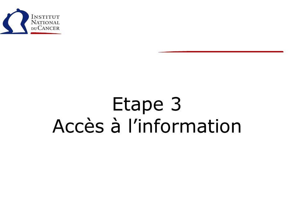 Etape 3 Accès à linformation