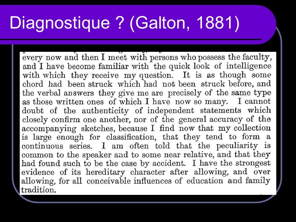 Diagnostique ? (Galton, 1881)