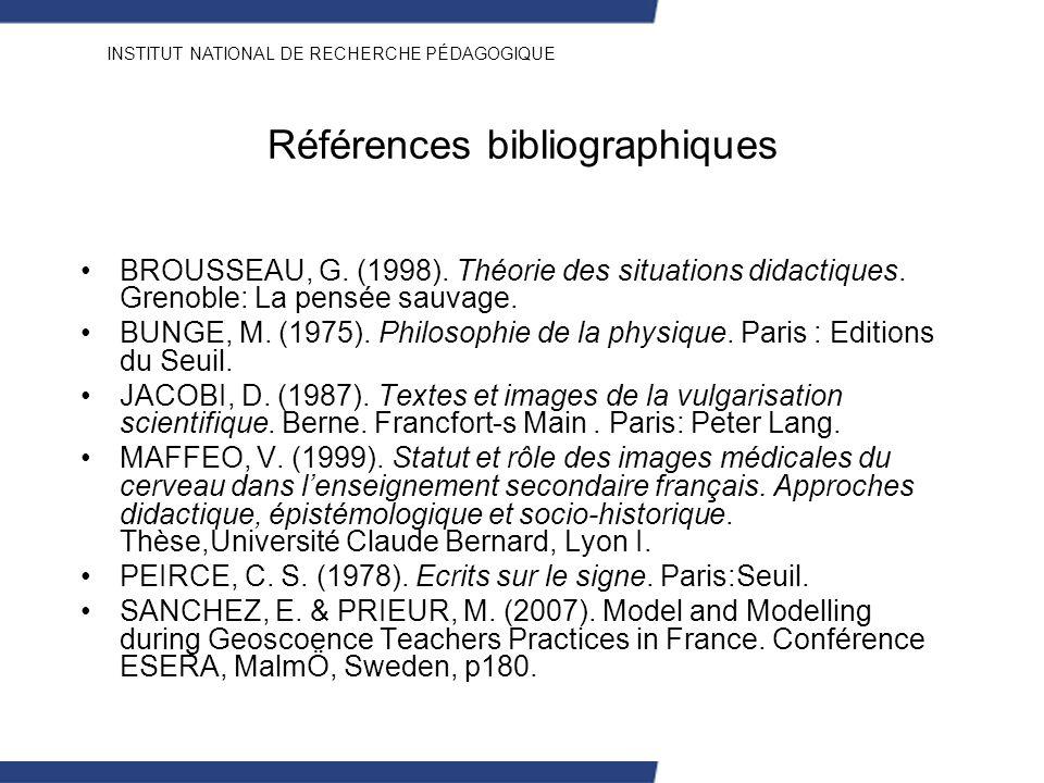 INSTITUT NATIONAL DE RECHERCHE PÉDAGOGIQUE Références bibliographiques BROUSSEAU, G. (1998). Théorie des situations didactiques. Grenoble: La pensée s