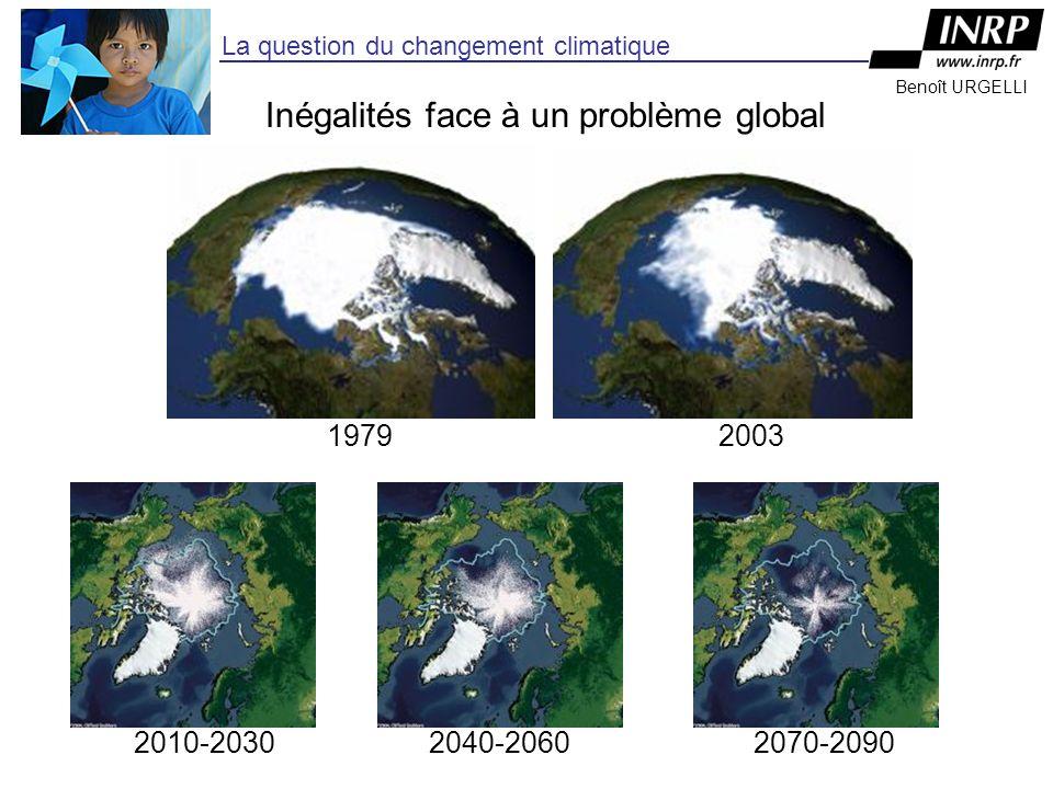 Benoît URGELLI La question du changement climatique 2010-20302040-20602070-2090 19792003 Inégalités face à un problème global