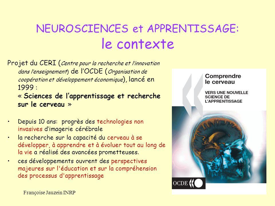 Françoise Jauzein INRP Projet du CERI ( Centre pour la recherche et linnovation dans lenseignement) de lOCDE ( Organisation de coopération et développ