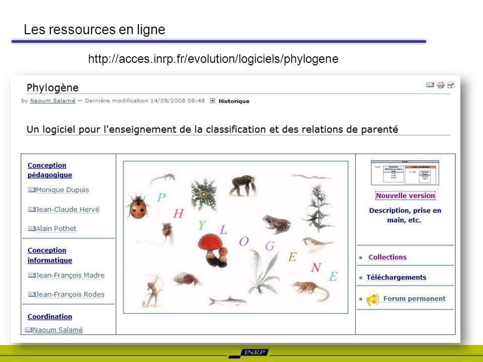 Les ressources en ligne http://acces.inrp.fr/evolution/logiciels/phylogene