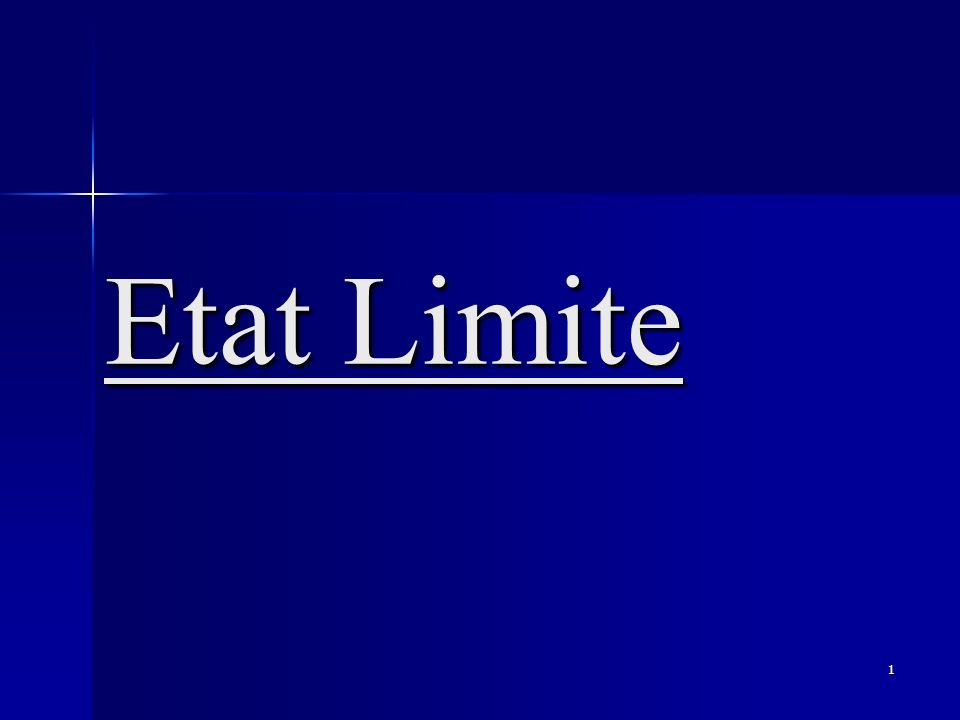 1 Etat Limite