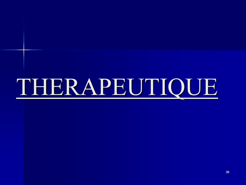 30 THERAPEUTIQUE