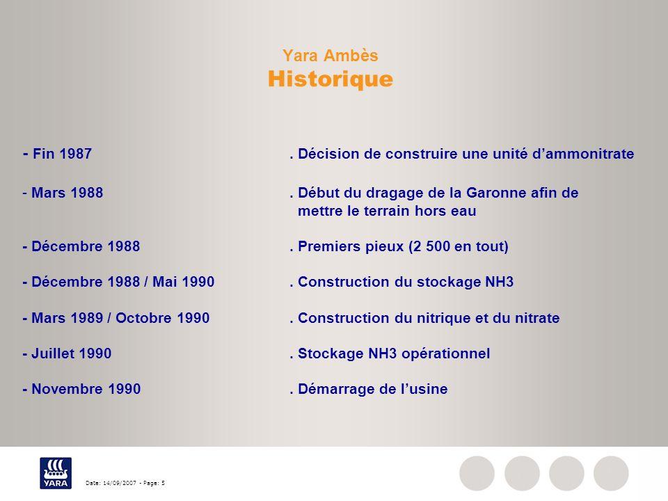 Date: 14/09/2007 - Page: 5 - Fin 1987. Décision de construire une unité dammonitrate - Mars 1988. Début du dragage de la Garonne afin de mettre le ter