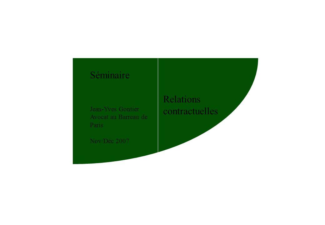 10 Séminaire Relations Contractuelles III.