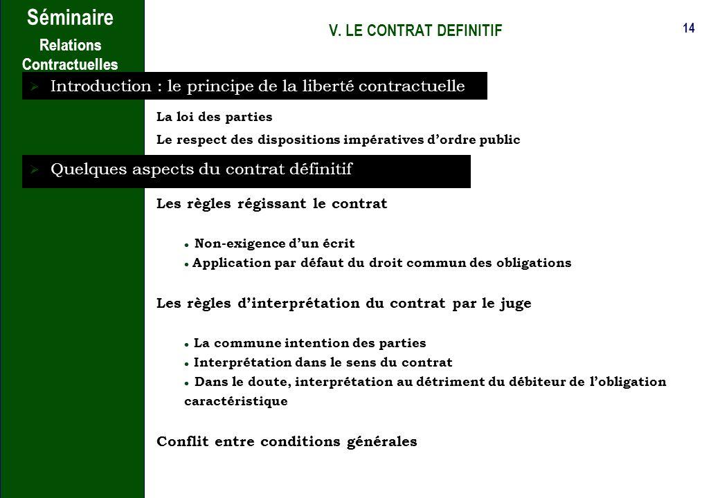 13 Séminaire Relations Contractuelles IV. LA REPARTITION DES ROLES Dans les relations prestataire-tiers Sous-traitance -Définition de la sous-traitanc