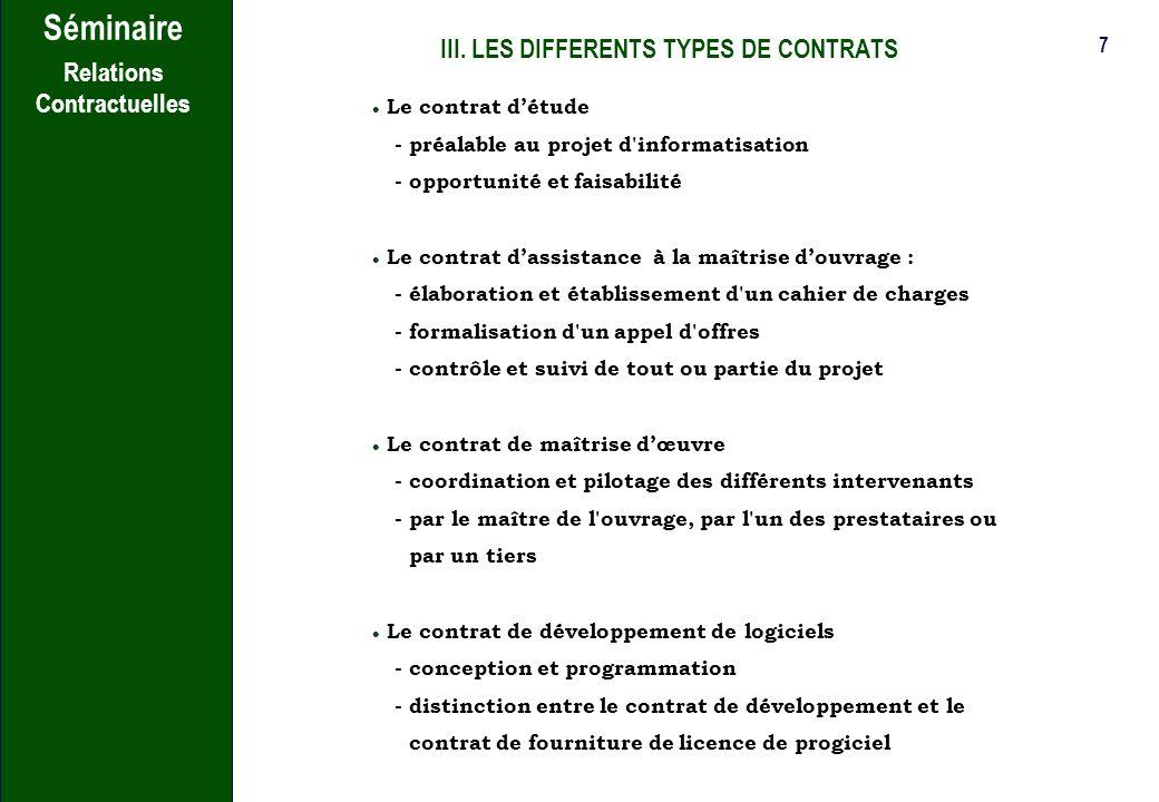 6 Séminaire Relations Contractuelles II - LES RELATIONS PRE-CONTRACTUELLES La naissance du contrat définitif l Définition du contrat :