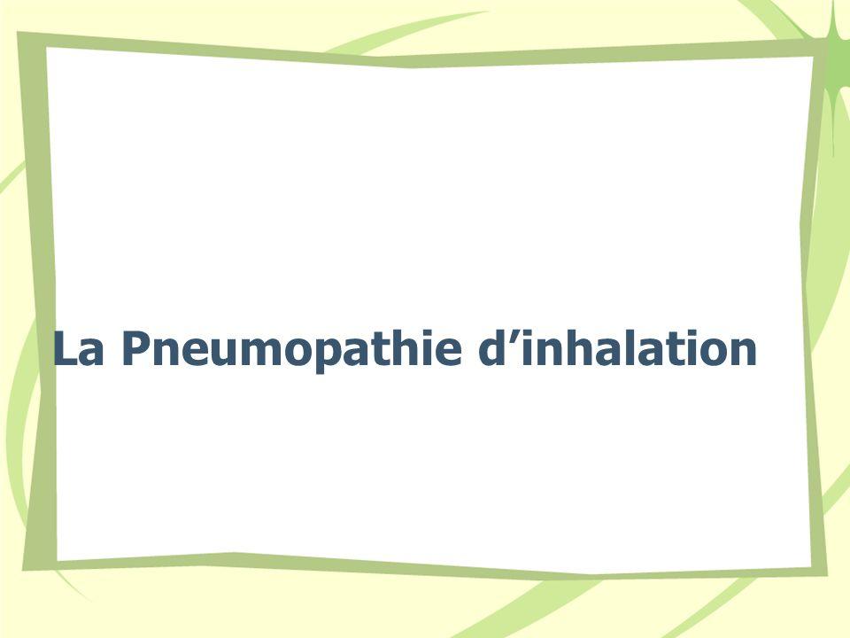 La Pneumopathie dinhalation
