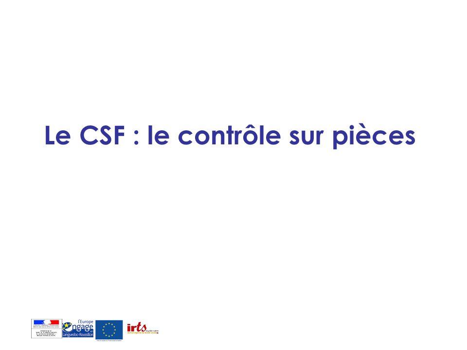 Le CSF : le contrôle sur pièces