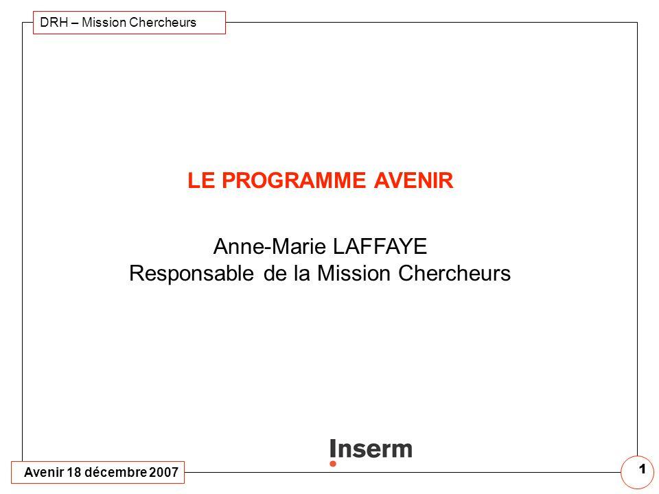 Avenir 18 décembre 2007 DRH – Mission Chercheurs