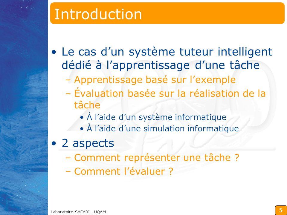 4 Laboratoire SAFARI, UQAM Plan de la présentation Exemple dune application –La composante apprentissage pour un système didentification bactérienne T