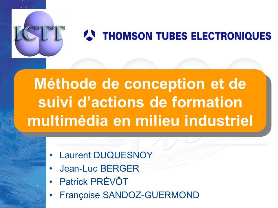 12 Laurent Duquesnoy - Méthode de conception et de suivi dactions de formation multimédia en milieu industriel 5.