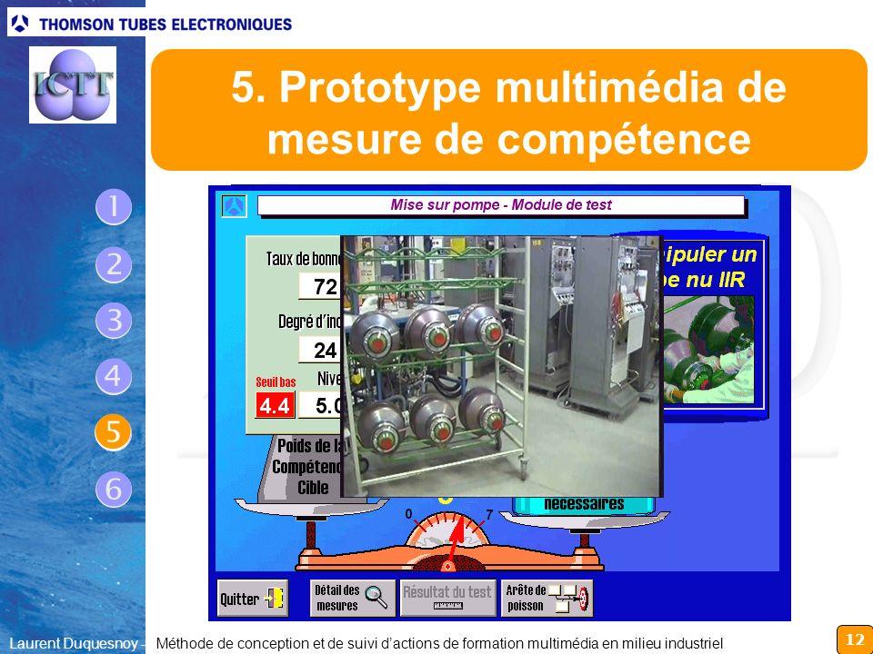 12 Laurent Duquesnoy - Méthode de conception et de suivi dactions de formation multimédia en milieu industriel 5. Prototype multimédia de mesure de co