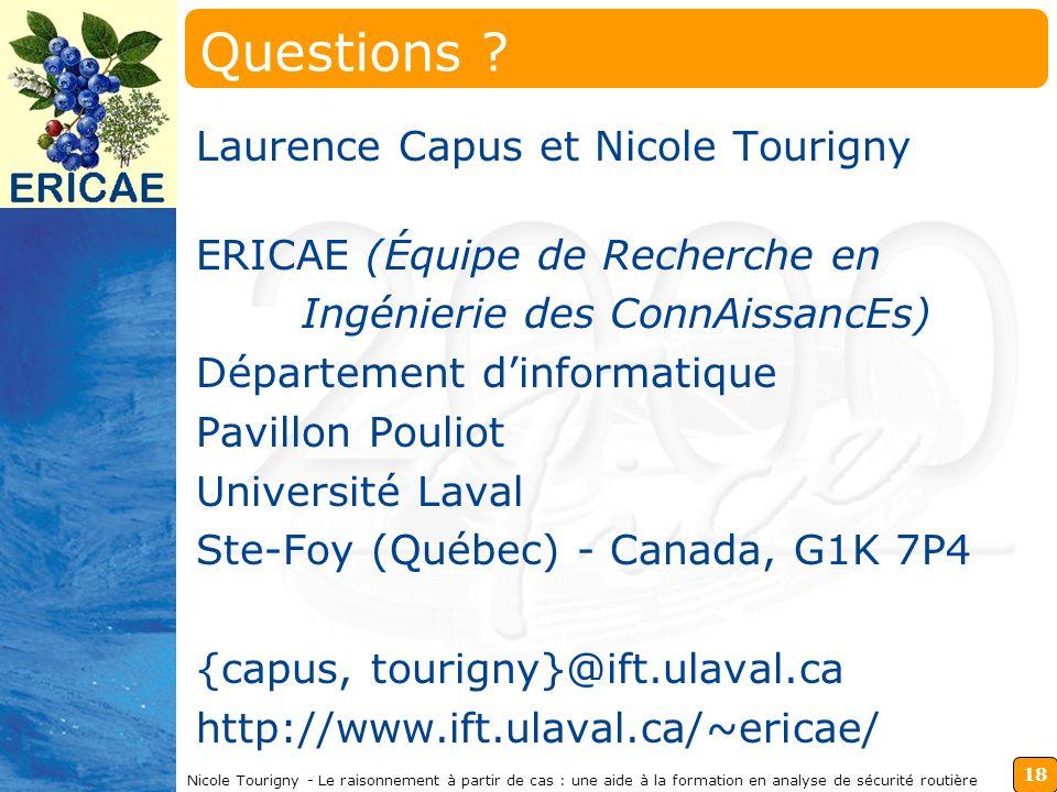 18 Nicole Tourigny - Le raisonnement à partir de cas : une aide à la formation en analyse de sécurité routière Questions .