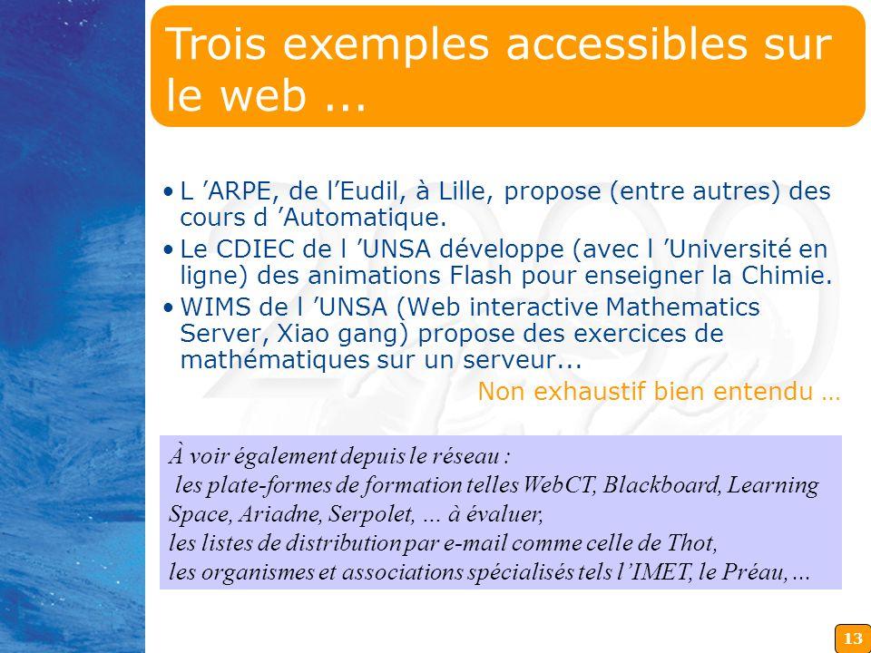 13 L ARPE, de lEudil, à Lille, propose (entre autres) des cours d Automatique.