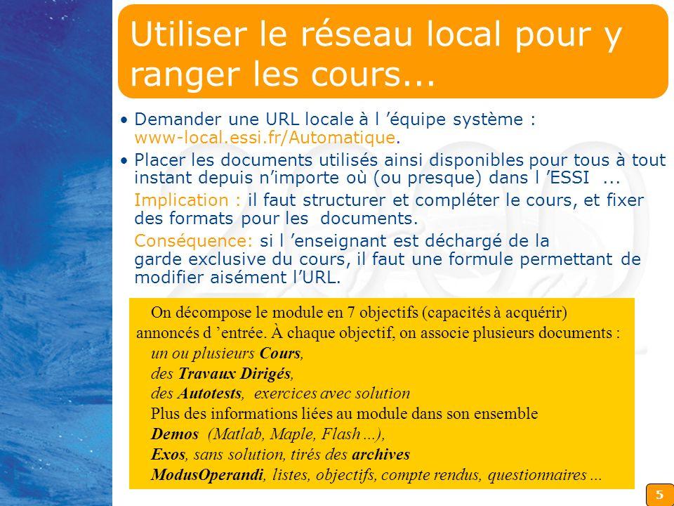 5 Demander une URL locale à l équipe système : www-local.essi.fr/Automatique.