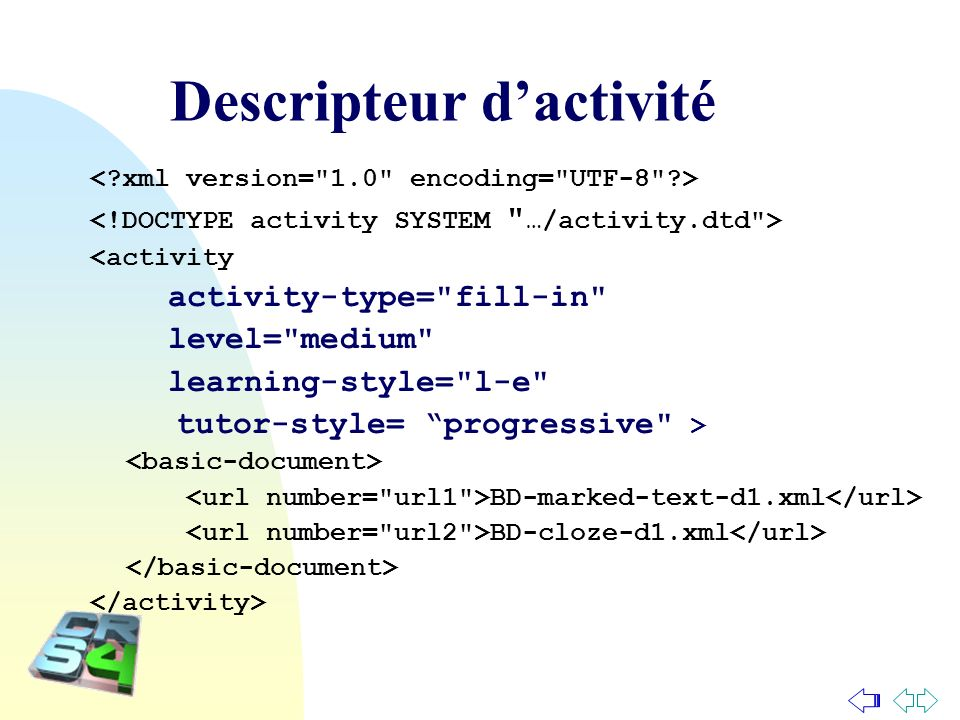 Descripteur dactivité <activity activity-type=