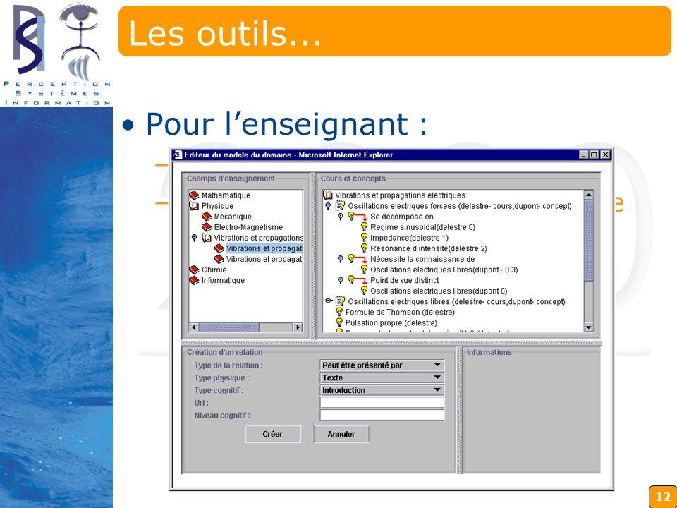12 Deux applications à part entière qui peuvent être utilisées au sein dun navigateur Les outils... Pour lenseignant : –Un éditeur de QCME –Un éditeur