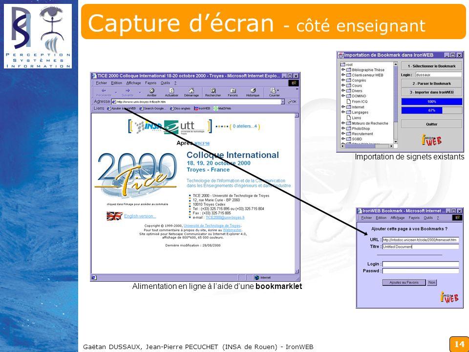 14 Gaëtan DUSSAUX, Jean-Pierre PECUCHET (INSA de Rouen) - IronWEB Capture décran - côté enseignant Alimentation en ligne à laide dune bookmarklet Impo