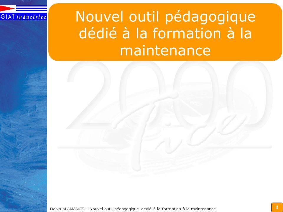 1 Dalva ALAMANOS - Nouvel outil pédagogique dédié à la formation à la maintenance Nouvel outil pédagogique dédié à la formation à la maintenance