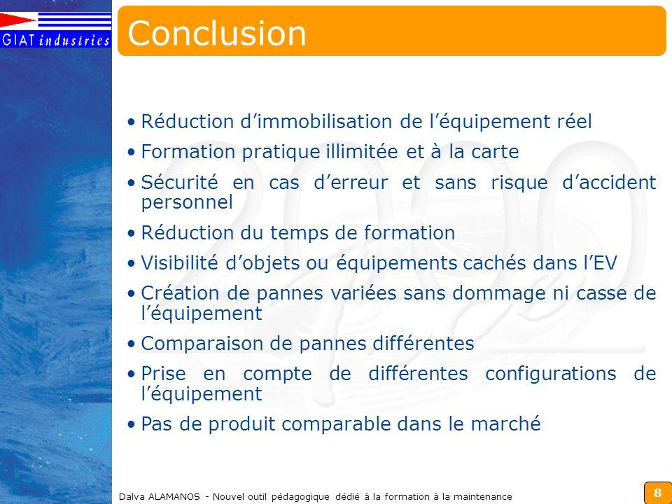 8 Dalva ALAMANOS - Nouvel outil pédagogique dédié à la formation à la maintenance Réduction dimmobilisation de léquipement réel Formation pratique ill