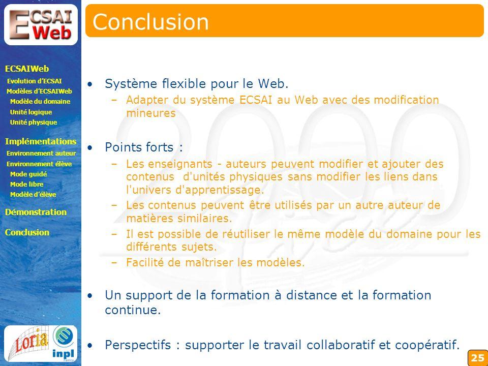 25 Conclusion Système flexible pour le Web.