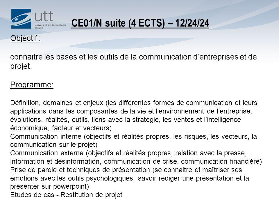 Objectif : connaitre les bases et les outils de la communication dentreprises et de projet.