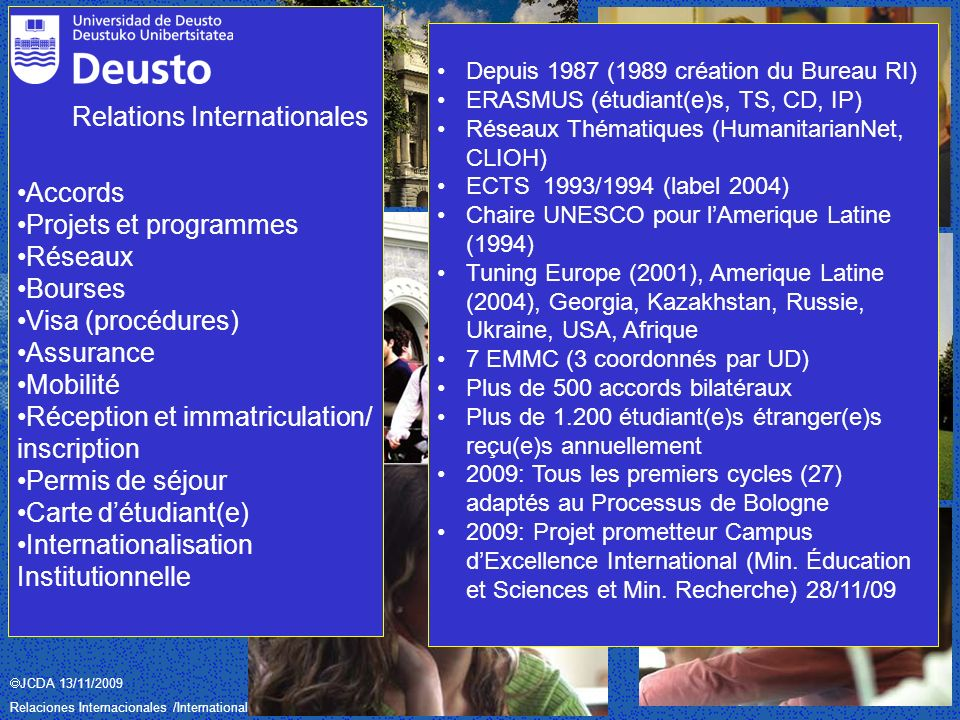 JCDA 13/11/2009 Relaciones Internacionales /International Relations– Universidad de Deusto / Deustuko Unibertsitatea Relations Internationales Accords