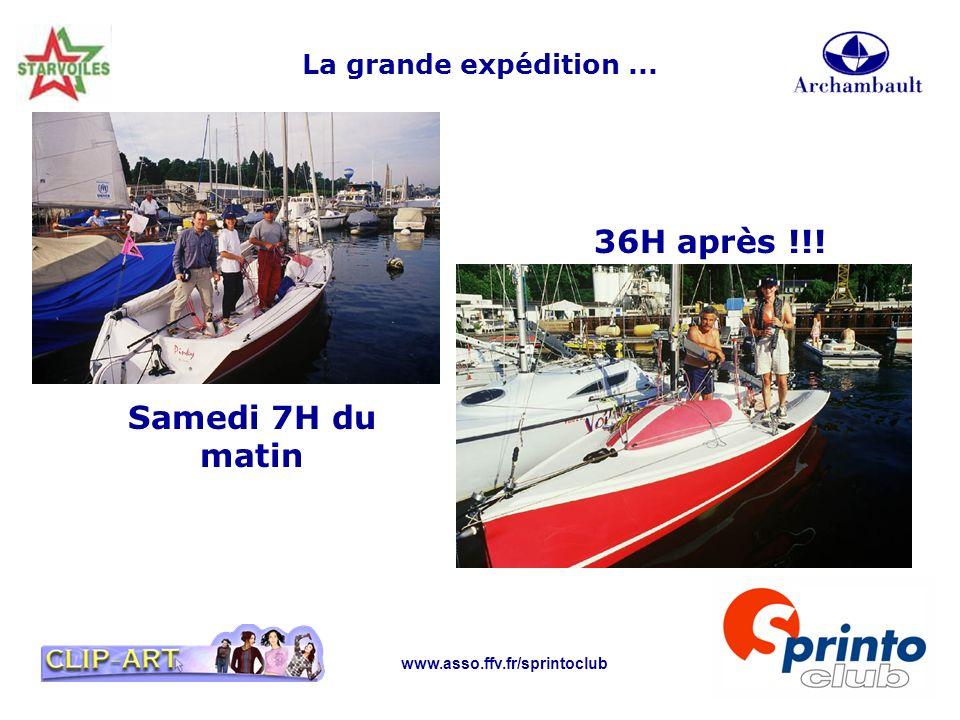 www.asso.ffv.fr/sprintoclub La grande expédition... 36H après !!! Samedi 7H du matin