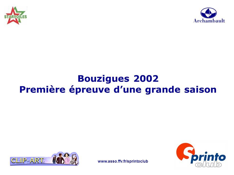 www.asso.ffv.fr/sprintoclub Bouzigues 2002 Première épreuve dune grande saison