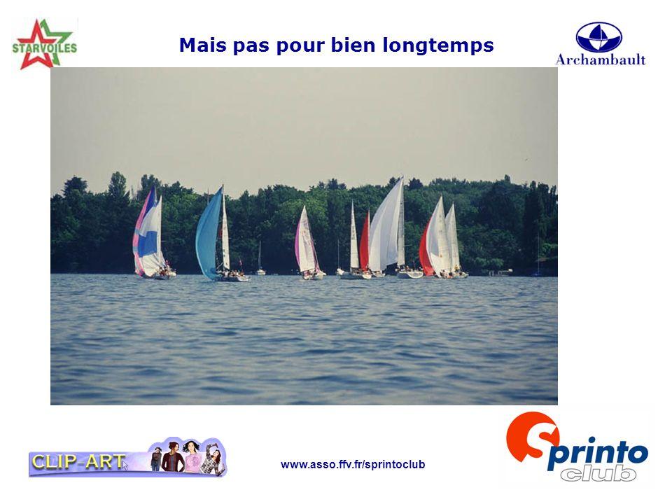 www.asso.ffv.fr/sprintoclub Mais pas pour bien longtemps