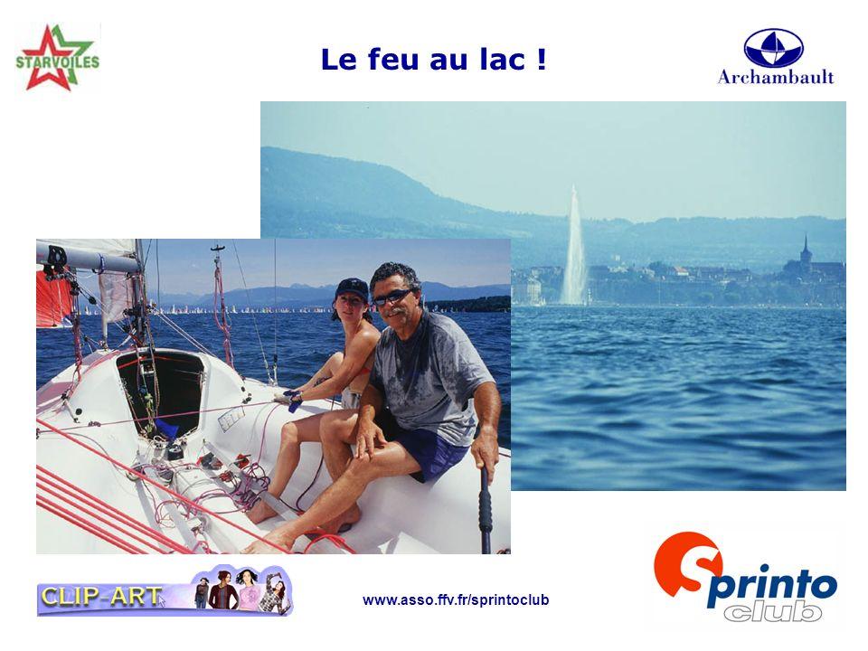 www.asso.ffv.fr/sprintoclub Le feu au lac !