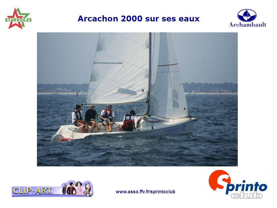 www.asso.ffv.fr/sprintoclub Arcachon 2000 sur ses eaux